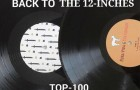 Back To The 12 Inch Top 100